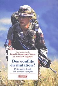 Danielle Domergue-Cloarec et Antoine Coppolani - Des conflits en mutation ? - De la guerre froide aux nouveaux conflits : essai de typologie de 1947 à nos jours.