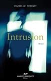 Danielle Forget - Intrusion.