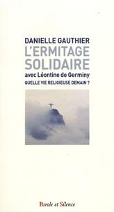 Deedr.fr L'ermitage solidaire avec Léontine de Germiny - Quelle vie religieuse demain ? Image