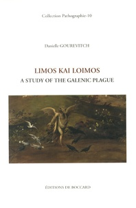 Danielle Gourevitch - Limos kai loimos - A Study of the Galenic Plague.