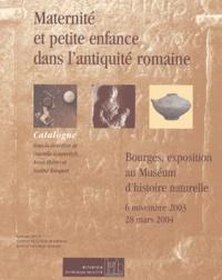 Danielle Gourevitch et Anna Moirin - Maternité et petite enfance dans l'Antiquité romaine - Catalogue de l'exposition Bourges, Muséum d'histoire naturelle, 6 novembre 2003 - 28 mars 2004.