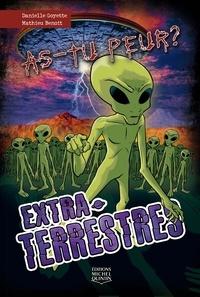 Danielle Goyette et Mathieu Benoit - As-tu peur? 5 - Extraterrestres.