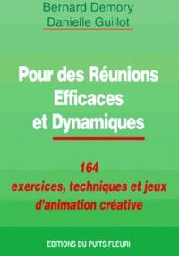 POUR DES REUNIONS EFFICACES ET DYNAMIQUES. 164 exercices, techniques et jeux danimation.pdf