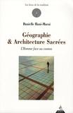 Danielle Hani-Marai - Géographie & Architecture sacrées - L'Homme face au cosmos.