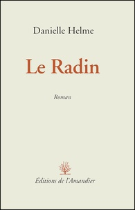 Danielle Helme - Le Radin.