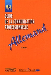 Danielle Heyte - Guide de la communication professionnelle : Allemand.