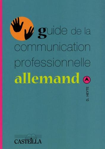 Danielle Heyte - Guide de la communication professionnelle allemand.