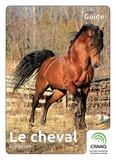 Danielle Jacques et Lyne Lauzon - Le cheval, 2e édition.