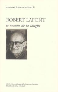 Danielle Julien et Claire Torreilles - Robert Lafont - Le roman de la langue.