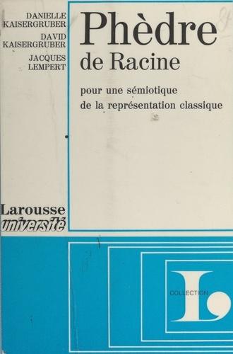 Phèdre, de Racine. Pour une sémiotique de la représentation classique