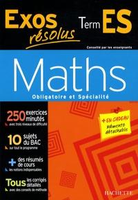 Danielle Kieken et Jean-Claude Martin - Maths Obligatoire et Spécialité Tle ES.