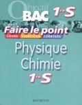 Danielle Kieken et Jean-Claude Martin - Physique Chimie 1e S.