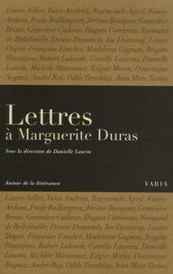 Danielle Laurin - Lettres à Marguerite Duras.