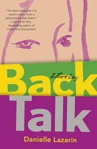 Danielle Lazarin - Back Talk.