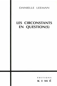 Danielle Leeman - Les circonstants en question(s).