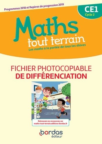 Danielle Louzoun et Xavier Amouyal - Maths tout terrain CE1 cycle 2 - Fichier photocopiable de différenciation.