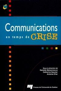 Danielle Maisonneuve et Catherine Saouter - Communications en temps de crise.