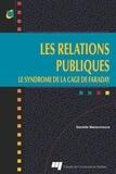 Danielle Maisonneuve - Les relations publiques : le syndrome de la cage de Faraday.