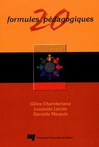 Danielle Marquis et Gilles Chamberland - 20 Formules pédagogiques.