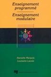 Danielle Marquis et Louisette Lavoie - Enseignement programmé, enseignement modulaire.