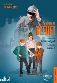 Danielle Martinigol et Isabelle Fournié - Projet Kaïros Tome 1 : Le dernier bleuet.