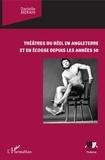 Danielle Merahi - Théâtres du réel en Angleterre et en Ecosse depuis les années 50.