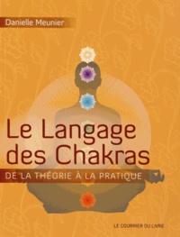 Le langage des chakras - Danielle Meunier |