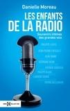 Danielle Moreau - Les enfants de la radio.