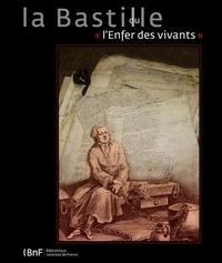La Bastille ou lenfer des vivants - A travers les archives de la Bastille.pdf