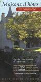 Danielle Neijs - Maisons d'hôtes de caractère - Une sélection irrésistible de près de 250 adresses testées et de 1000 chambres visitées en Belgique et aux Pays-Bas, Guide 2005-2006.