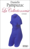 Danielle Pampuzac - La Collectionneuse.