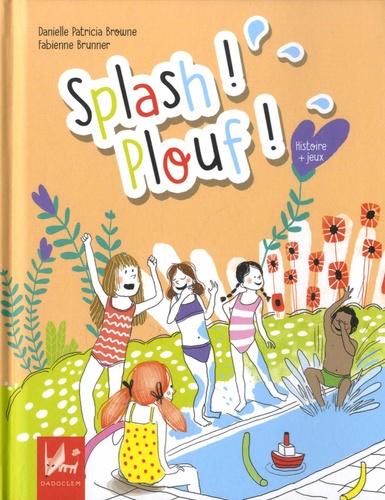 Splash ! Plouf !