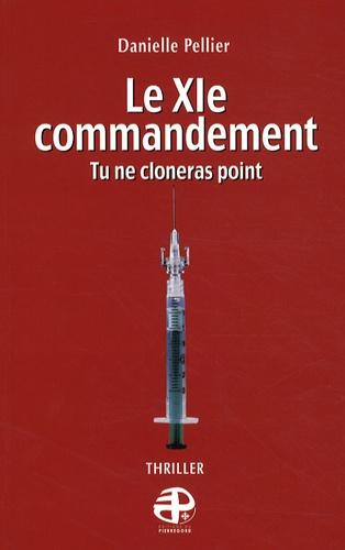 Danielle Pellier - Le Onzième Commandement.