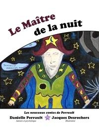 Danielle Perrault - Le Maître de la Nuit.