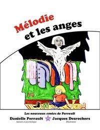 Danielle Perrault - Mélodie et les Anges.