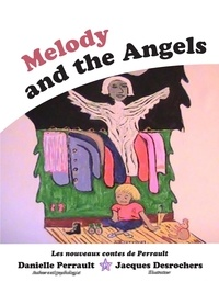 Danielle Perrault - Melody and the Angels.