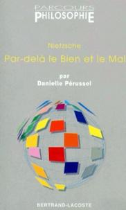 """Danielle Perussel - Nietzsche, """"Par-delà le bien et le mal""""."""