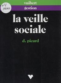 Danielle Picard - La veille sociale - Prévoir et gérer la conflictualité industrielle.