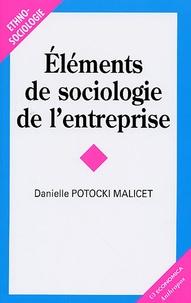 Danielle Potocki Malicet - Eléments de sociologie de l'entreprise.