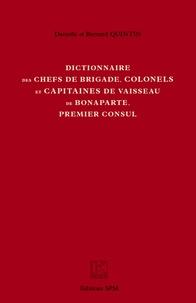 Dictionnaire des chefs de brigade, colonels et capitaines de vaisseau de Bonaparte, premier consul.pdf