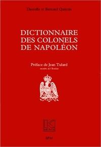 Danielle Quintin et Bernard Quintin - Dictionnaire des colonels de Napoléon.