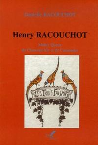 Danielle Racouchot - Henry Racouchot - Maître Queux du Chanoine Kir et de Curnonsky.