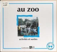 Danielle Rembault et Françoise Garcia - Au zoo.