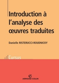 Danielle Risterucci-Roudnicky - Introduction à l'analyse des oeuvres traduites.