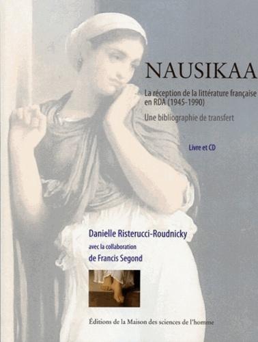 Danielle Risterucci-Roudnicky - Nausikaa - La réception de la littérature française en RDA (1945-1990) Une bibliographie de transfert. 1 CD audio