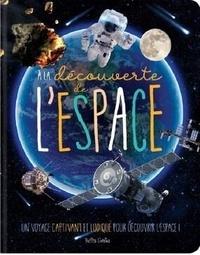 Danielle Robichaud et Claire Chabot - A la découverte de l'espace.