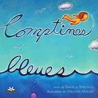 Danielle Robichaud - Comptines bleues.