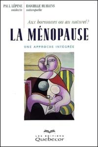 Danielle Ruelens - La ménopause : aux hormones ou au naturel ? Une approche intégrée.
