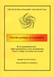 Danielle Salles-Le Gac et Ruben Rodriguez Herrera - Nouvelles pratiques de la géométrie - De la manipulation des objets géométriques à leur formalisation.