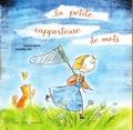 Danielle Simard et Geneviève Côté - La petite rapporteuse de mots.
